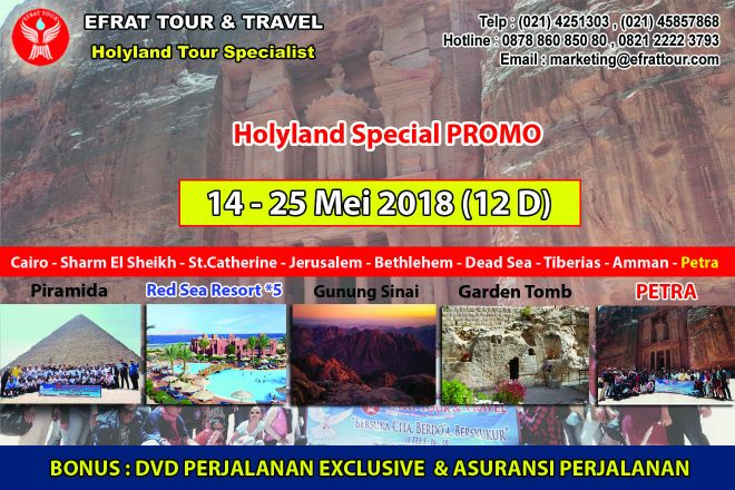 HOLYLAND TOUR INDONESIA Special Promo 14 - 25 Mei 2018 Egypt - Israel - Jordan + Petra + Menginap di *5 Red Sea Resort 1 holyland_tour_14_25_mei_2018