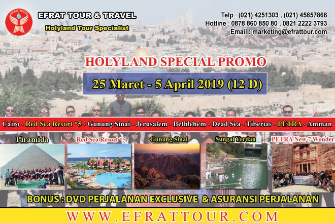 HOLYLAND TOUR INDONESIA 25 Maret - 5 April 2019 (12 Hari) Egypt-Israel-Jordan + Petra + Red Sea Resort *5 (SPECIAL PROMO) 1 holyland_tour_25_maret__5_april_2019